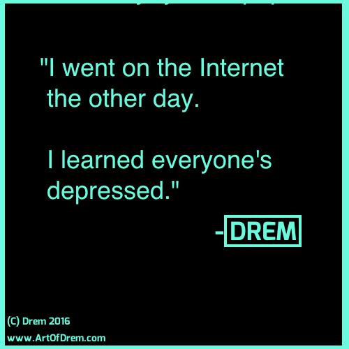 everyonesdepressed.quote